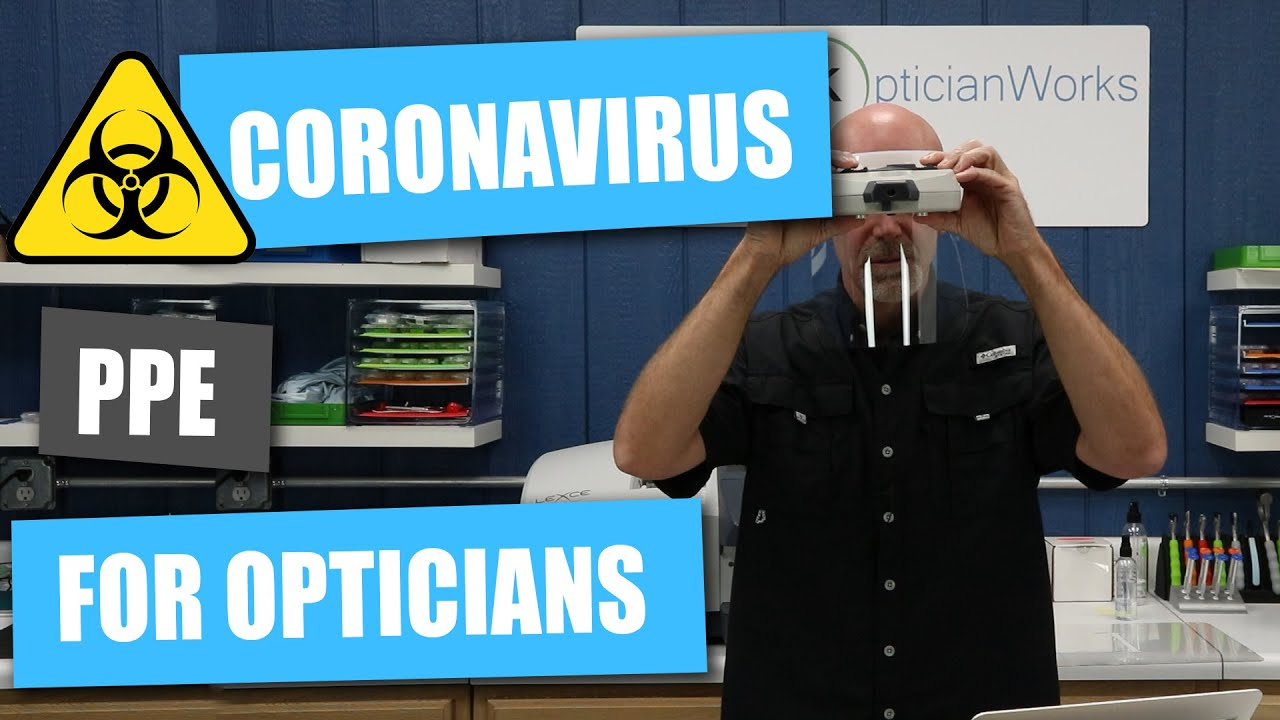 Coronavirus PPE Personal Protective Equipment for Opticians
