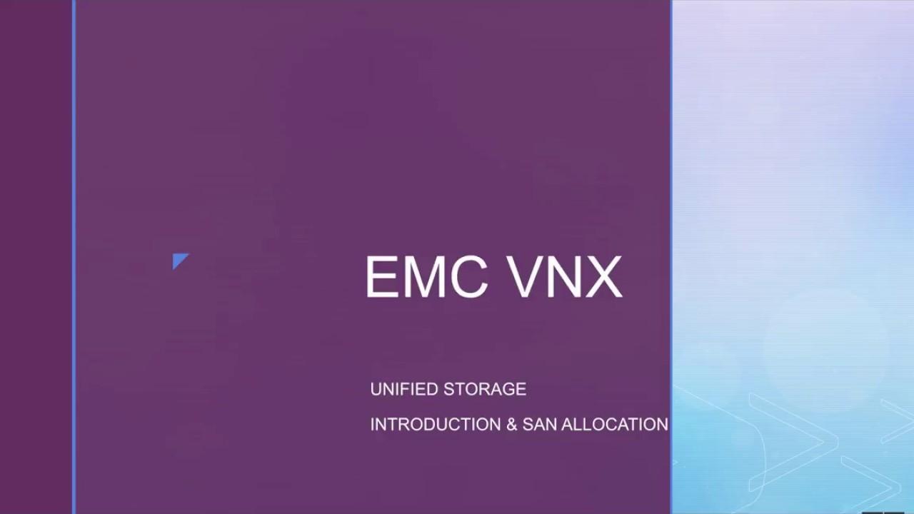 EMC VNX Storage Allocation - Initiator Registration, LUN Creation, Storage  Group Creation