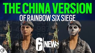 The China Version of Rainbow Six Siege - 6News