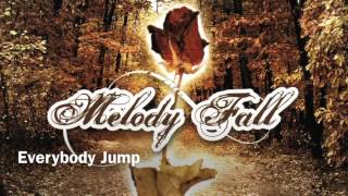 Watch Melody Fall Everybody Jump video