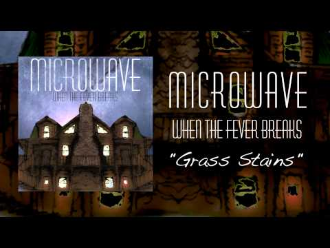 Microwave | Grass Stains