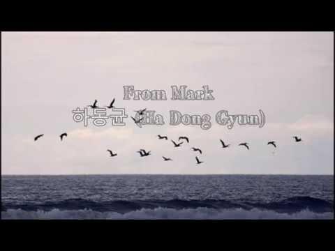 From Mark - 하동균 (Ha Dong Gyun)  (Eng Sub|Han|Rom)