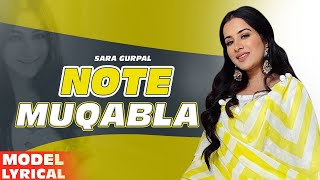 Sara Gurpal(Model Lyrical) | Note Muqabla| Goldy Desi Crew ft Gurlej Akhtar| Latest Punjabi Song2020