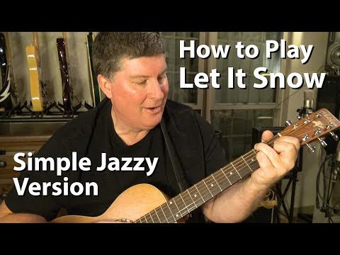 How to Play Let It Snow on Guitar - Simple Jazzy Version