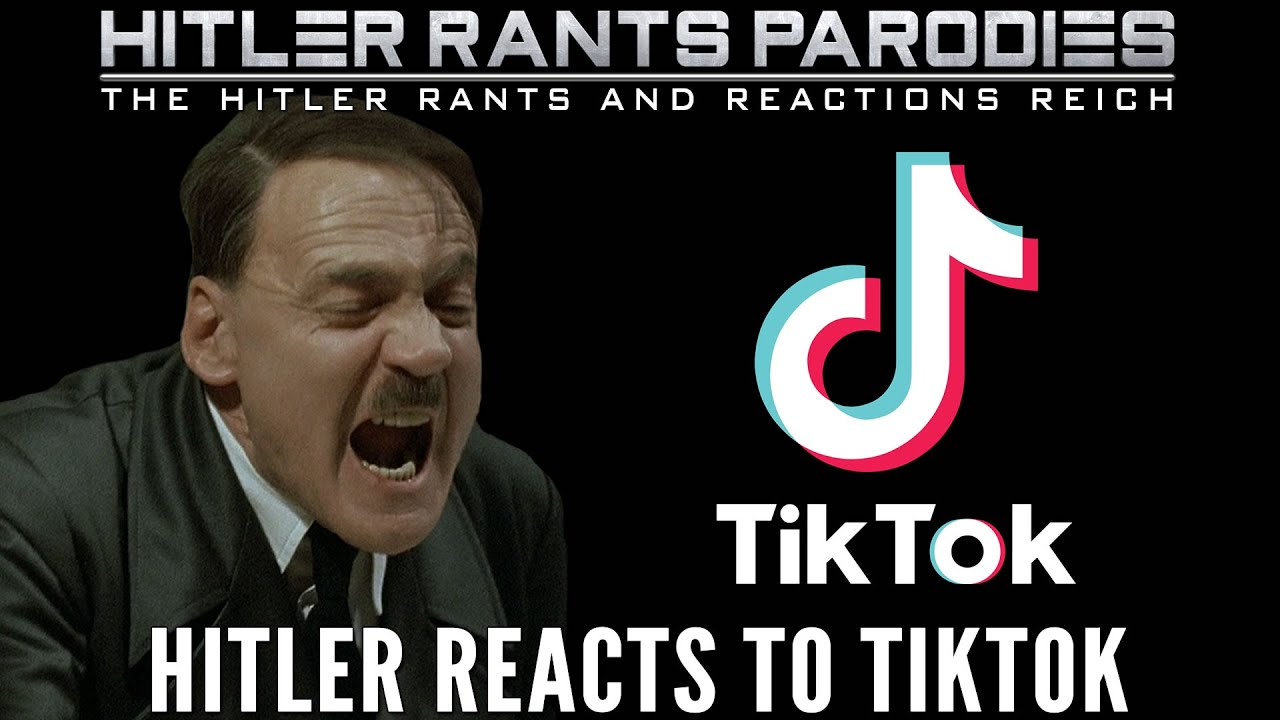 Hitler reacts to TikTok
