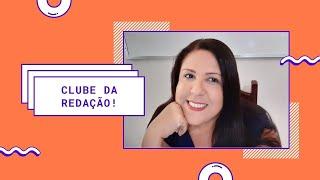 CLUBE DA REDAÇÃO - TODAS AS INFORMAÇÕES
