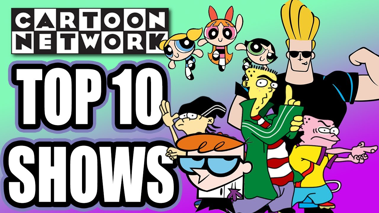 Top 10 Cartoon Network Nostalgic Tv Shows From The 90s And Early