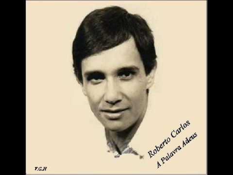 Roberto Carlos A Palavra Adeus 1970 Youtube