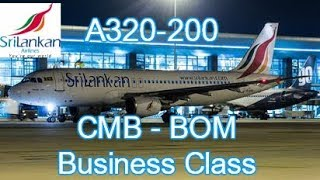 Sri Lankan Airlines A320 Business Class Colombo To Mumbai (TRIP REPORT S01 EP04)