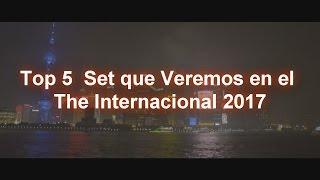 top 5 set que veremos en el the internacional 2017
