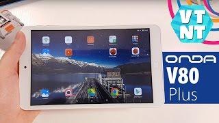 8 дюймовый Full HD планшет Onda V80 Plus Обзор