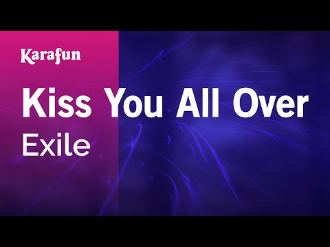 Karaoke Kiss You All Over - Exile *