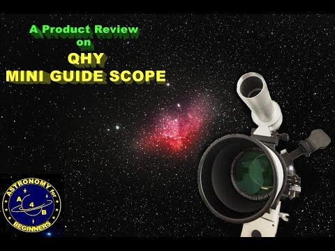 Product Review on the QHY MINI GUIDE SCOPE