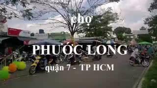 chợ PHƯỚC LONG - Quận 7 - TP HCM
