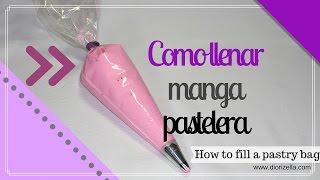 Como Llenar Manga Pastelera / How to Fill a Pastry Bag Diorizella Events and Crafts