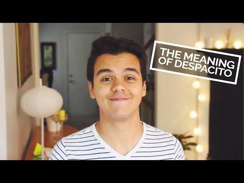 The Meaning of Despacito | Juan Delgado