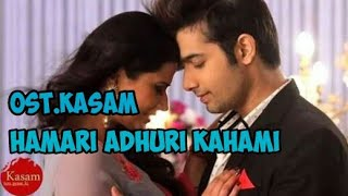 Download Hamari Adhuri Kahani |Ost.Kasam Antv [Video Lirik]