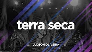 DE VOLTA PRA CASA | Judson Oliveira | Terra Seca (Ao Vivo)