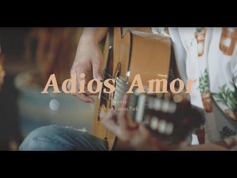 Adios Amor - JeA feat. Juwon Park (Video Oficial)