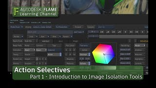 Action Selectives - Part 1 - Introduction - Flame 2018.3 Update
