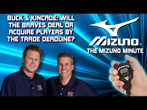 Mizuno Minute: Buck & Kincade On Possible Braves Trades