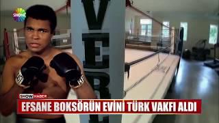 Efsane boksörün evini Türk Vakfı aldı