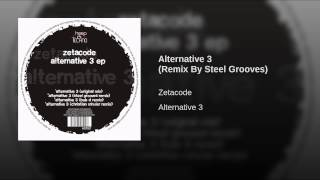 Alternative 3 (Remix By Steel Grooves)