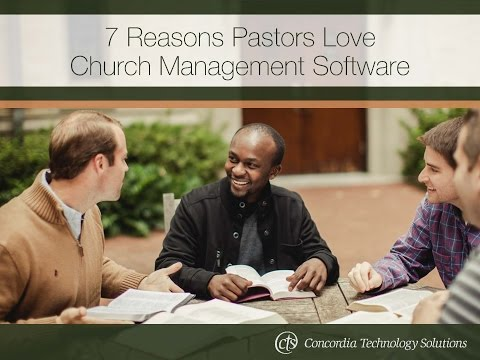 7 Reasons Pastors Love Church Management Software