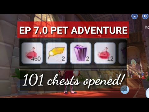 EP 7.0 Pet Adventure - 101 Chests Opened! (Testing Purposes Only)