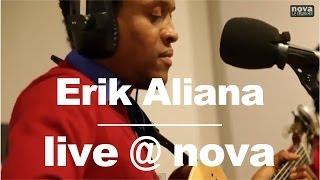 Erik Aliana • Live @ Nova