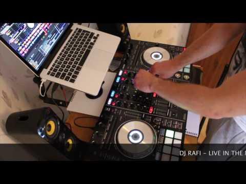 DJ RAFI LIVE IN THE MIX #001| Pioneer DDJ SX2 |