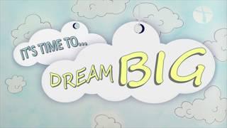 """Dream Big- """"Extending our Reach"""""""