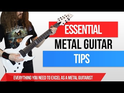 ESSENTIAL Metal Guitar Tips and Tricks