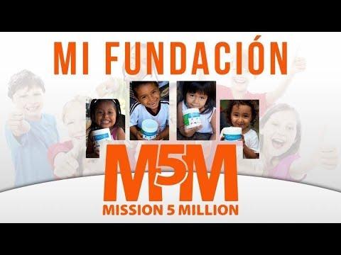 M5M | Mannatech | Misión 5 Millones | Fundación