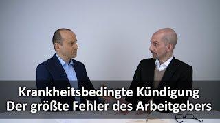 Krankheitsbedingte Kündigung - Schlimmster Fehler des Arbeitgebers | FAe Bredereck & Dineiger