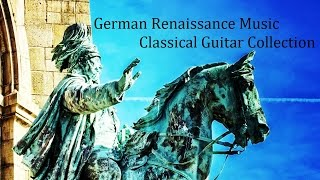 German Renaissance Music - Classical Guitar Collection : 68 Songs(ルネサンス音楽集 《ドイツ》:全68曲)