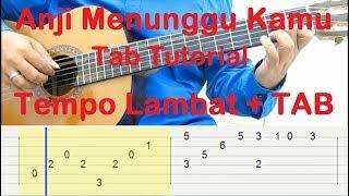 Belajar Gitar Menunggu Kamu Fingerstyle Tab Tutorial - Tempo Lambat + TAB