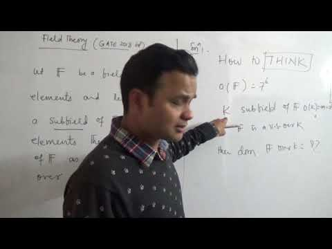 Field Theory...GATE 2018 Solution...Mathematics  by Sumit Kumar
