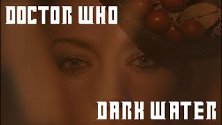 Doctor Who Reaction - Dark Water (2014)