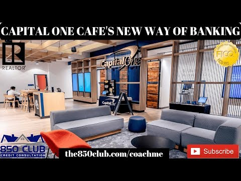 A New Banking Experience: The Capital One Cafe's (Previously Capital One 360 Banks) - Budget,Economy