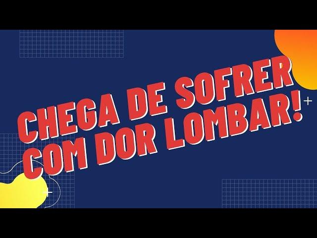 Dor Lombar - O Que Pode Causar as Dores Lombares