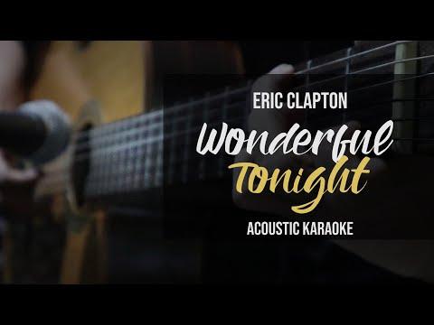 [Karaoke] Wonderful Tonight - Eric Clapton (Acoustic Version With Lyrics)