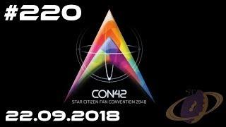 Star Citizen #220 Con42 - Star Citizen Fan Convention 2018