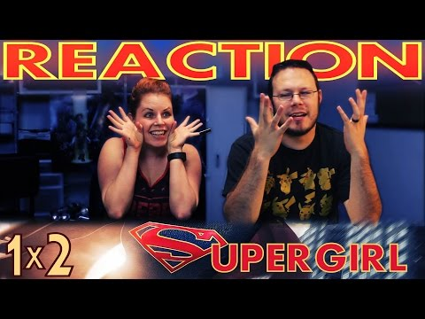 Supergirl 1x2 REACTION!!