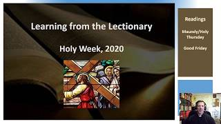 Learning from the Lectionary, Holy Week, 2020A