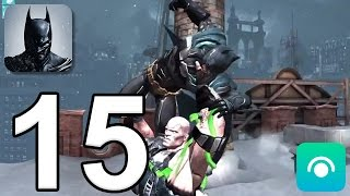 Batman: Arkham Origins Mobile - Gameplay Walkthrough Part 15 - All 4 Bosses (iOS, Android)