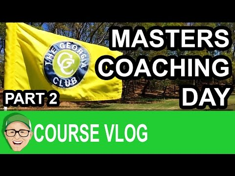 Masters Coaching Day Part 2