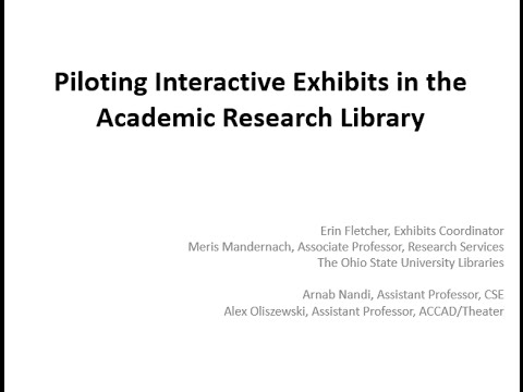 Piloting interactive exhibits in the academic research library