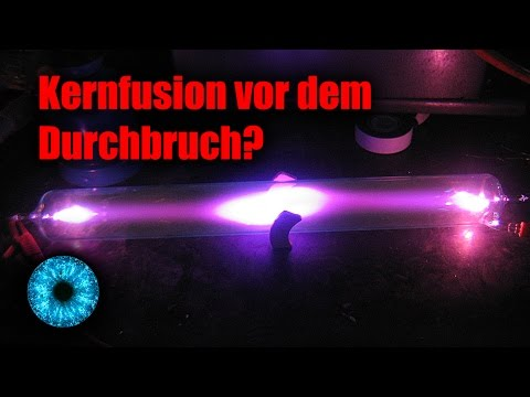 Kernfusion vor dem Durchbruch?  Clixoom Science & Fiction