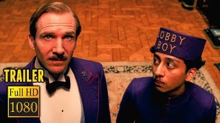 ???? GRAND BUDAPEST HOTEL (2014) | Full Movie Trailer in Full HD | 1080p